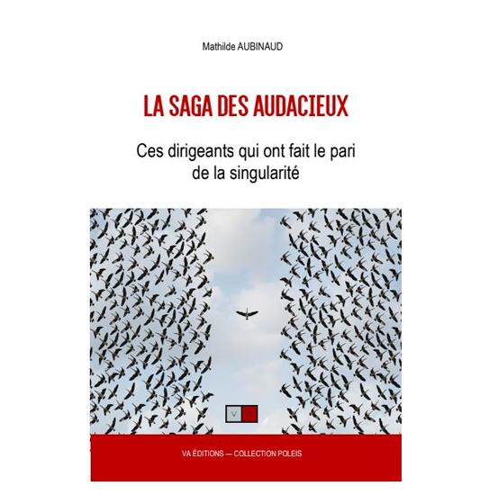 """Parution du livre """"La saga des audacieux"""""""