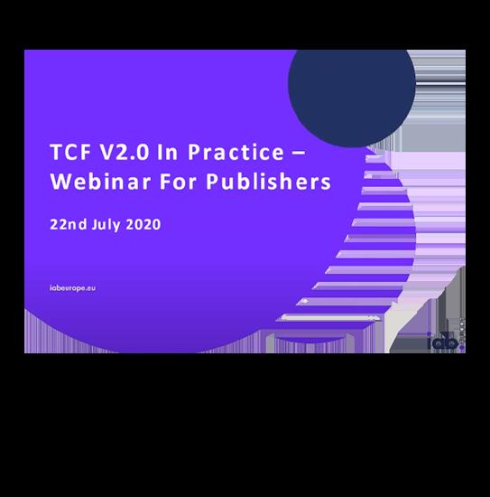 TCF V2.0 in practice - Webinar for publishers